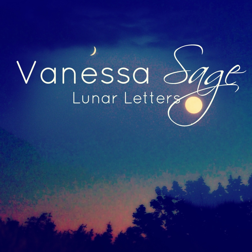 Lunar Letters from Vanessa Sage